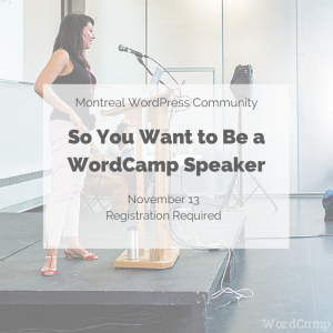 So You Want to Be a WordCamp Speaker